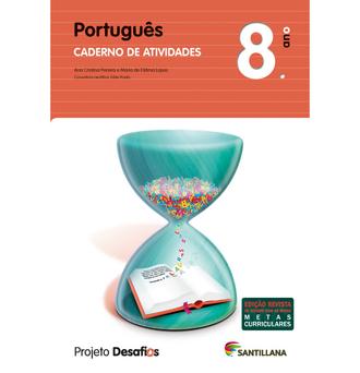 SANTILLANA Caderno Desafios (Português; 8º Ano)