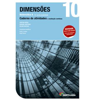 SANTILLANA Caderno Dimensões (Matemática 10º Ano)