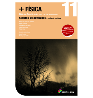 SANTILLANA Caderno + FÍSICA (Física A; 11º Ano)