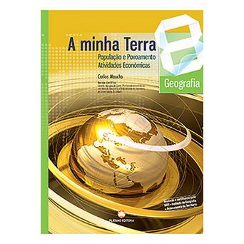 PLATANO EDITORA Manual A Minha Terra - Temas 3 e 4 (Geografia; 8º Ano)