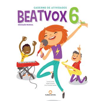 PLATANO EDITORA Caderno BeatVox 6 (Educação Musical; 6º Ano)