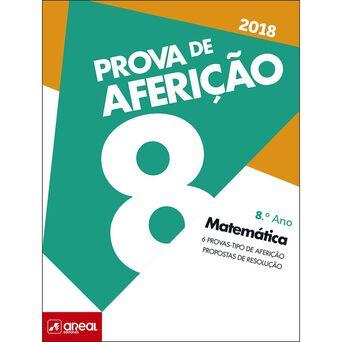 AREAL EDITORES Livro Prova de Aferição 2018 Matemática, 8º Ano