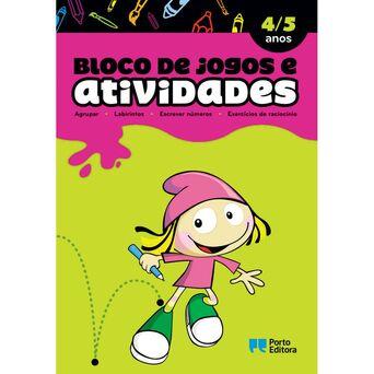 PORTO EDITORA Livro 'Bloco de Jogos e Actividades' - 4 a 5 Anos