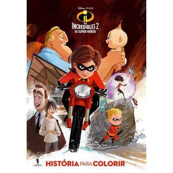 PUBLICAÇÕES DOM QUIXOTE Livro História para Colorir 'Incredibles 2 – Os Super Heróis'